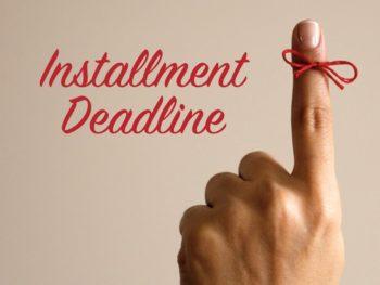 June Installment Deadline