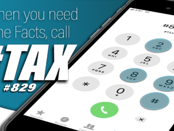 Need the Tax Collector Fast? Dial #TAX